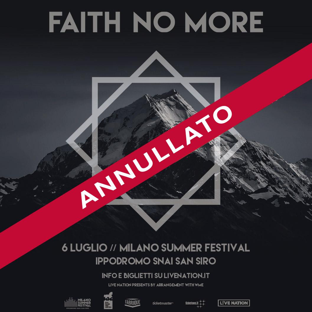 FAITH NO MORE 6 luglio (annullato)
