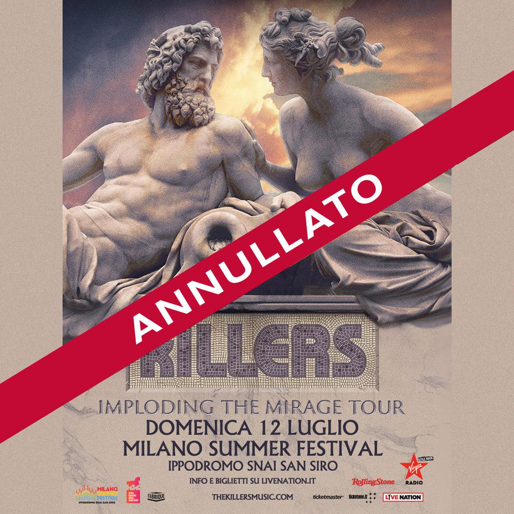 THE KILLERS 12 Luglio (annullato)