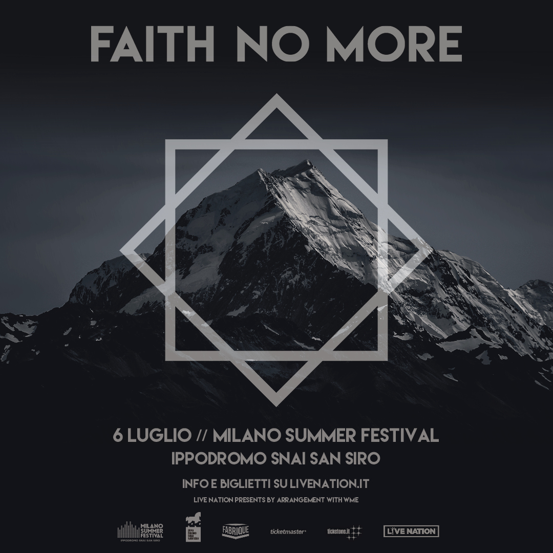 FAITH NO MORE 6 luglio